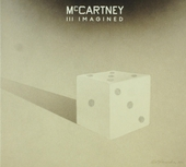 McCartney III imagined : all tracks reimagined by fellow artists and friends from songs recorded by Paul McCartney ...