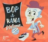 Bop-a-rama. vol.2