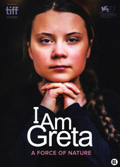I am Greta : a force of nature