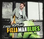 Pizza man blues