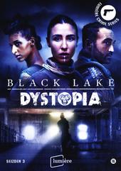 Black lake : dystopia. Seizoen 3