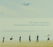 The soule of heaven : Pavans and almaines by Alfonso Ferrabosco I & II