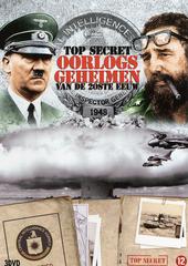 Top secret : oorlogsgeheimen van de 20ste eeuw