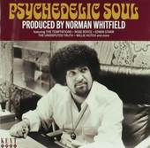 Psychedelic soul : Produced by Norman Whitfield