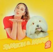 Samson & Marie 2