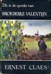 Dit is de sproke van broederke Valentijn