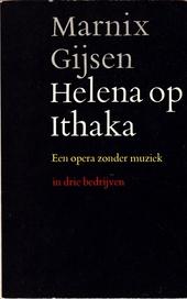 Helena op Ithaka : een opera zonder muziek in drie bedrijven