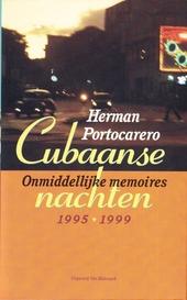 Cubaanse nachten : onmiddellijke memoires 1995-1999