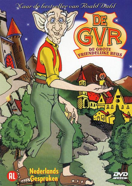 De GVR : de grote vriendelijke reus