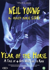 Year of the horse : Neil Young and Crazy Horse live