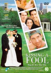 Kissing a fool
