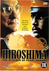 Hiroshima : the revenge of Pearl Harbor