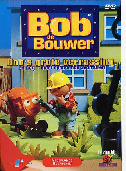 Bob's grote verrassing en nog meer spannende avonturen