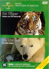 De tijger ; De ijsbeer