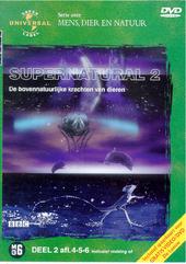 Supernatural : de bovennatuurlijke krachten van dieren