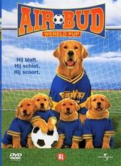 Air bud [3] : wereld pup