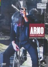 Arno : comme les hommes