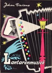 Lantarenmuziek : een nieuwe bundel filmatiek, ter gelegenheid van het 60ste jaarfeest van de bioscoop