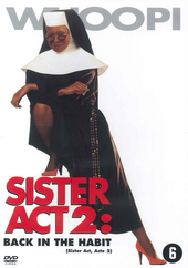 Sister Act 2 : back in the habit
