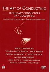 The art of conducting : legendary conductors of a golden era