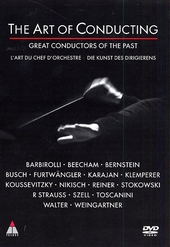 The art of conducting : great conductors of the past