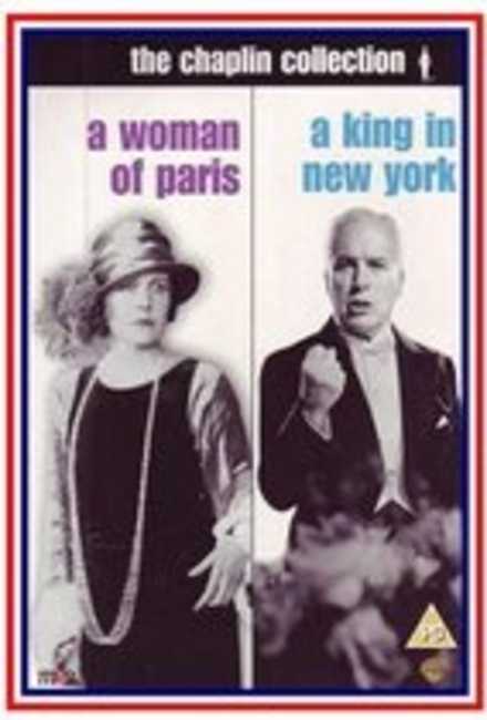 A woman of Paris ; A king in New York