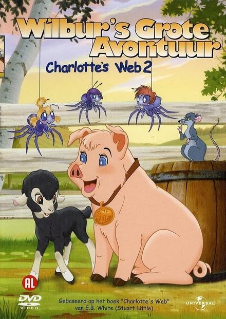 Charlotte's web 2 : Wilbur's great adventure