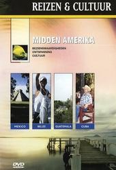 Midden Amerika : bezienswaardigheden, ontspanning, cultuur
