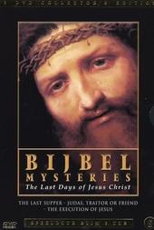 Bijbel mysteries : the last days of Jesus Christ