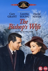 The bishop's wife / dir. by Henry Koster ; screenplay by Robert E. Sherwood ... [et al.] ; from the novel by Robert Nathan