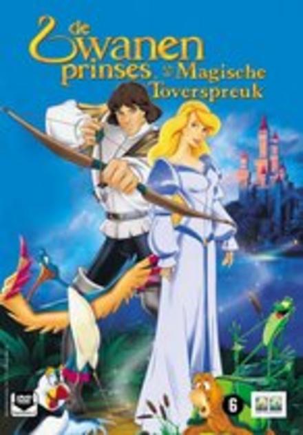 De zwanenprinses en de magische toverspreuk