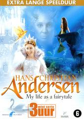 Hans Christian Andersen : my life as a fairy tale