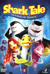 Shark tale / dir by Vicky Jenson, Bibo Bergeron, Rob Letterman ; screenplay by Michael J. Wilson ... [et al.]