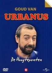 Goud van Urbanus : de hoogtepunten