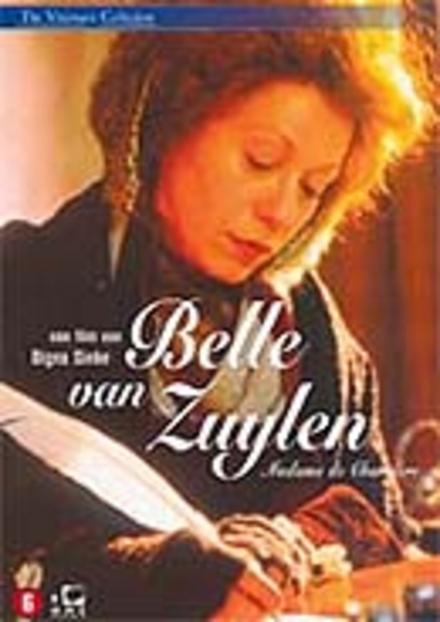 Belle van Zuylen : Madame de Charrière