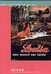 Louisa, een woord van liefde ; L'étreinte