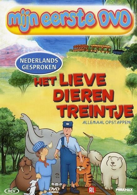 Mijn eerste dvd : het lieve dierentreintje