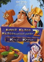 Keizer Kuzco 2 : King Kronk