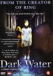 Dark water : the original