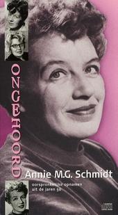 Annie M.G. Schmidt : oorspronkelijke opnamen uit de jaren 50