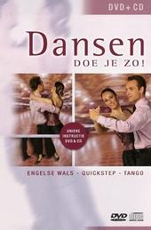 Dansen doe je zo! : Engelse wals, quickstep, tango