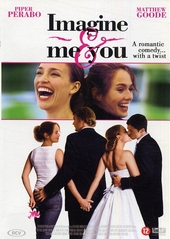 Imagine me & you