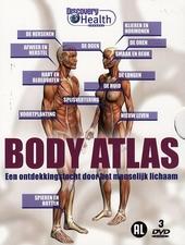 Body atlas : een ontdekkingstocht door het menselijk lichaam