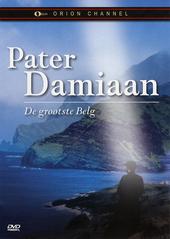 Pater Damiaan : de grootste Belg