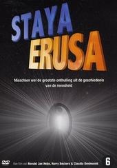 Staya Erusa : the beginning