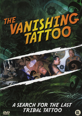 The vanishing tattoo : a search for the last tribal tattoo