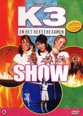 K3 en het heksenexamen : show