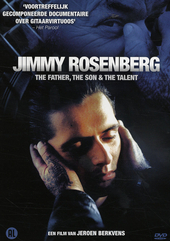 Jimmy Rosenberg : the father, the son & the talent