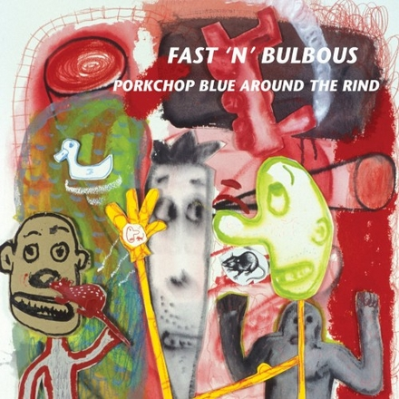 Pork Chop blue around the rind : a tribute to Captain Beefheart