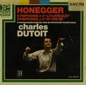 "Symphonie no.3 ""Liturgique"" ; Symphonie no.5 ""Di tre re"""